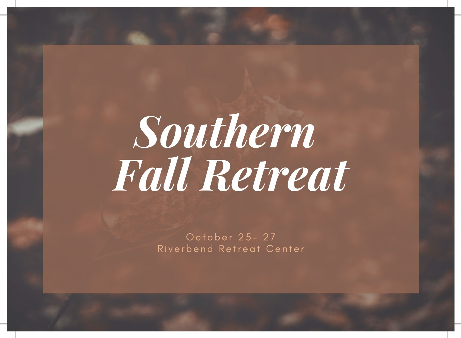 Southern Fall Retreat